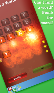 Can't find a word? Bomb the board!
